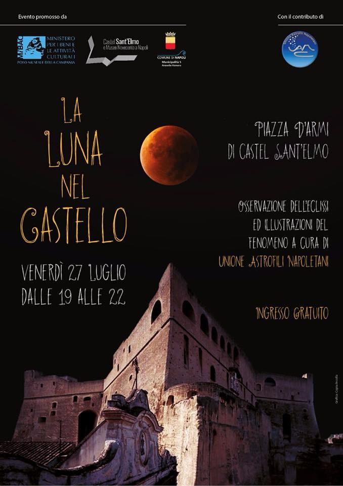La Luna nel Castello. Lunedì 27 luglio Piazza d'Armi Castel Sant'Elmo