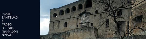 Castel Sant'Elmo e Museo del '900