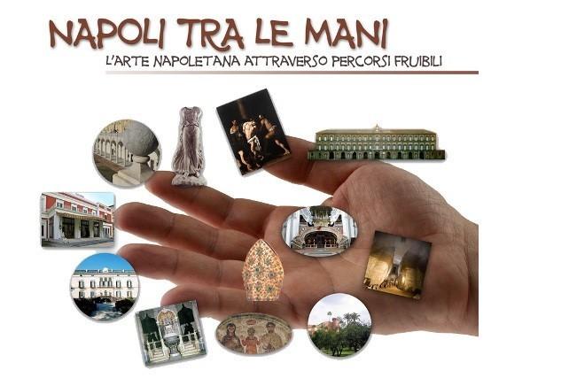 Napoli tra le mani.  Itinerari museali con visite didattiche dedicate alle persone non-vedenti dal 2 al 15 dicembre.
