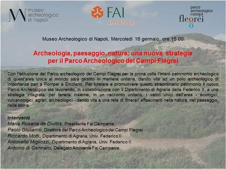 """16 Gennaio 2019 ore 15:00 - Convegno """"Archeologia, paesaggio, natura: una nuova strategia per il Parco Archeologico dei Campi Flegrei"""""""