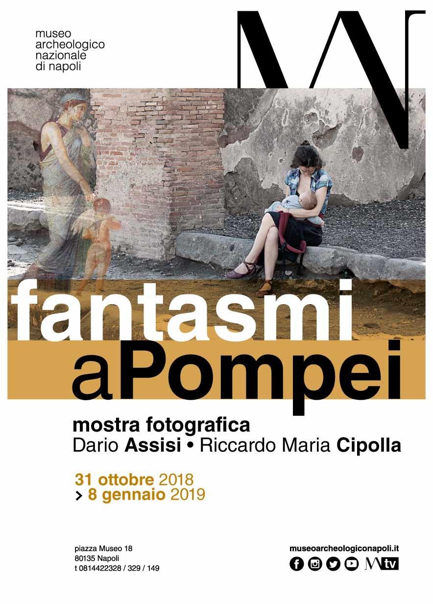 """""""Fantasmi a Pompei"""": dal 31 ottobre, la mostra di Dario Assisi e Riccardo M. Cipolla al MANN"""